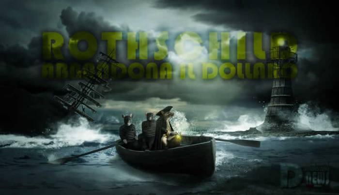 rothschild-abbandona-il-dollaro-qualcosa-di-grosso-bolle-in-pentola